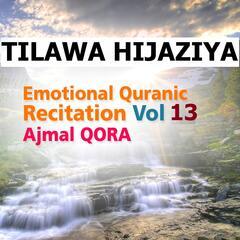 Tilawa Hijaziya - Emotional Quranic Recitation, Vol. 13