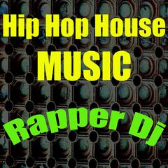 Hip Hop House Music