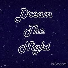 Dream the Night