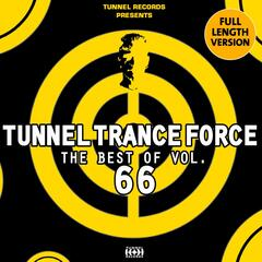 Tunnel Trance Force - The Best of, Vol. 66