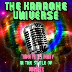 Three to Get Ready (Karaoke Version) [In the Style of Brubeck]