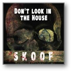 Don't Look in the House