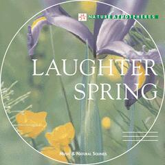 Nature Atmosphere: Laughter Spring