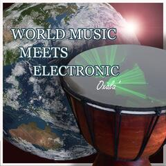 World Music Meets Electronic