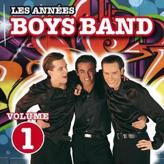 Les années Boys Band, vol. 1