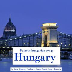 Famous hungarian songs : Hungary