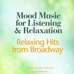 Relaxing Hits from Broadway