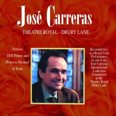 Josè Carreras: Theatre Royal - Drury Lane