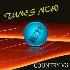Tunes Now: Country, Vol. 3