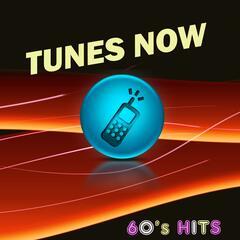 Tunes Now: 60's Hits