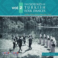 The Sound Of Turkish Folk Dances, Vol.2