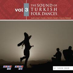 The Sound Of Turkish Folk Dances, Vol.3
