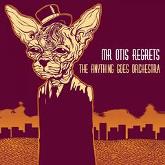 Mr Otis Regrets