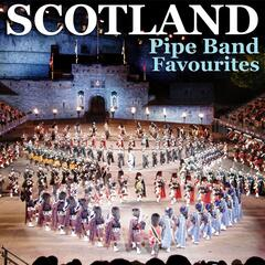 Scotland - Pipe Band Favourites