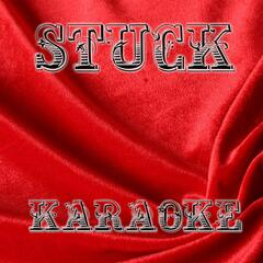 Stuck (Karaoke Version)