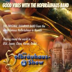 Good Vibes with the Hofbräuhaus Band