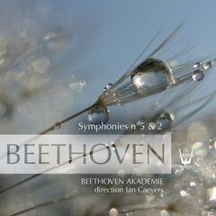 Beethoven : Symphonies No. 5 & No. 2, vol.1