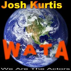 W.A.T.A(we are the actors)
