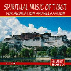 Spritual Music of Tibet for Relaxation and Meditation