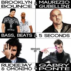 Bass, Beats and 5 Seconds