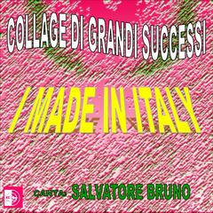 I Made in Italy: Collage di grandi successi