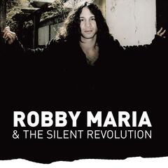 Robby Maria & the Silent Revolution