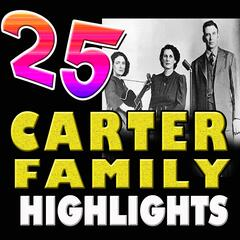 25 Carter Family Highlights
