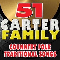 51 The Carter Family Country Folk Traditional  Songs