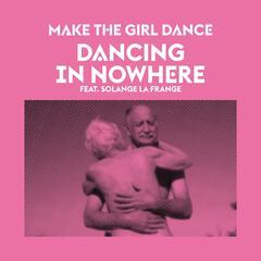 Dancing in Nowhere