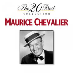 The 20 Best Collection: Maurice Chevalier