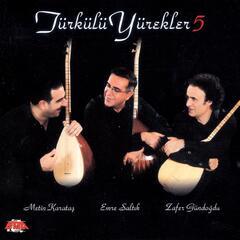 Türkülü Yürekler, Vol. 5