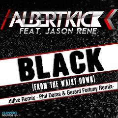 Black (From the Waist Down) [The Remixes 2014]