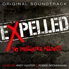 Expelled, No Intelligence Allowed (Original Soundtrack)