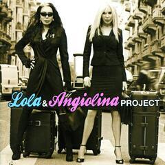 Lola & Angiolina Project