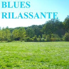 Blues rilassante