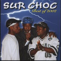 Surchoc : Best of 2002