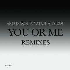 You or Me Remixes