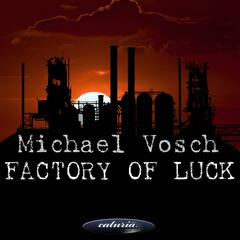 Factory Of Luck