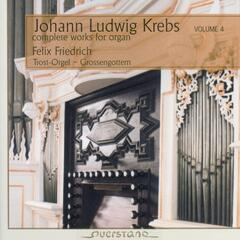 Johann Ludwig Krebs - complete works for organ Vol. 4