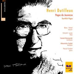 Henri Dutilleux : Youthful Pages