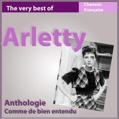 The Very Best of Arletty: Comme de bien entendu