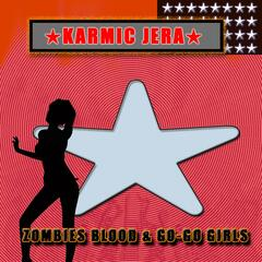 Zombies Blood & Go-Go Girls