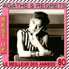 The Best of Agathe & Regrets