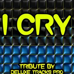 I Cry - A Tribute to Flo Rida