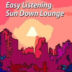 Easy Listening Sun Down Lounge