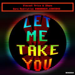 Let Me Take You