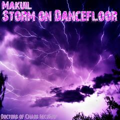 Storm On Dancefloor
