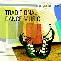 Music & Highlights: Celtic - Traditional Dance Music