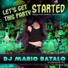 Let`s Get This Party