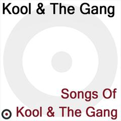Songs of Kool & The Gang